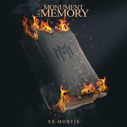 Monument Of A Memory - Ex-Mortis [EP] (2018)