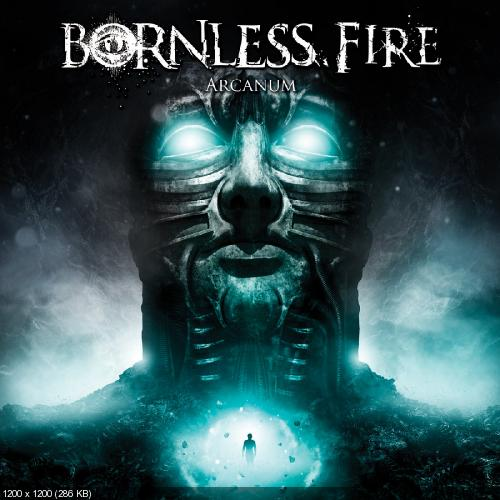 Bornless Fire - Arcanum [Deluxe Edtition] (2018)