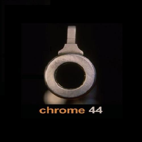 Chrome 44 - Chrome 44 (2005)
