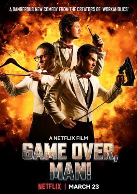 Игра окончена, чувак! / Game Over, Man! (2018) WEB-DL 1080p | HEVC