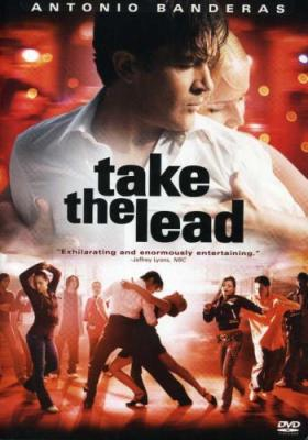 Держи ритм / Take the Lead (2006) HDTVRip 720p